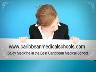 Study Medicine in the best caribbean medical schools