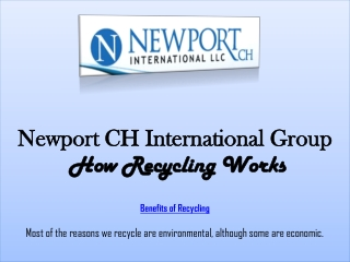 Newport CH International Group: How Recycling Works
