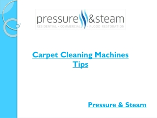 Carpet Cleaning Machines Tips