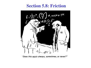 Section 5.8: Friction