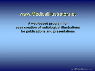Medicalillustrator  A web-based program for easy creation of radiological illustrations for publications and presentatio
