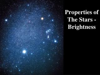 Properties of  The Stars - Brightness