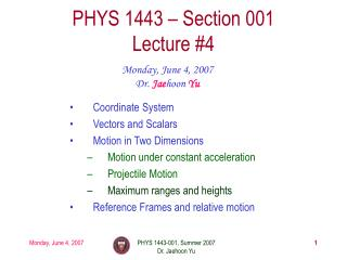 PHYS 1443   Section 001 Lecture 4