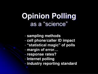 Opinion Polling as a