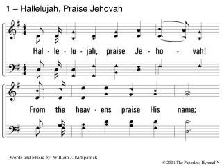 1   Hallelujah, Praise Jehovah