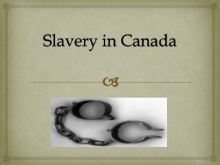 Slavery in Canada