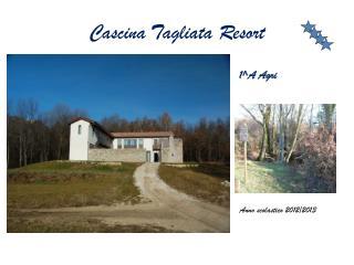 Cascina Tagliata Resort