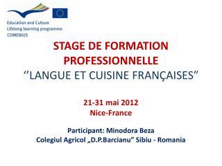 STAGE DE FORMATION PROFESSIONNELLE   LANGUE ET CUISINE FRAN AISES   21-31 mai 2012 Nice-France