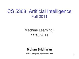 CS 5368: Artificial Intelligence Fall 2011