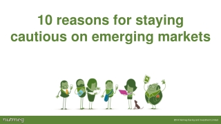 10 reasons to remain cautious on emerging markets