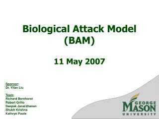 Biological Attack Model BAM  11 May 2007