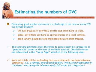 Estimating the numbers of OVC