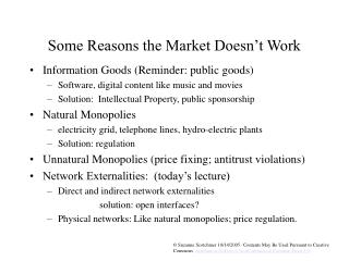 Some Reasons the Market Doesn t Work