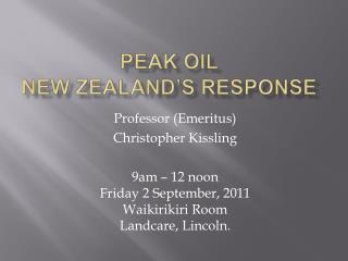 PEAK OIL New Zealand s Response