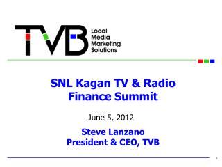 SNL Kagan TV  Radio  Finance Summit