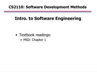 CS2110: Software Development Methods