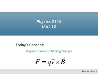 Physics 2112 Unit 12