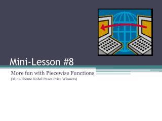 Mini-Lesson 8