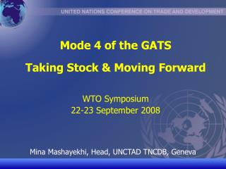 Mode 4 of the GATS   Taking Stock  Moving Forward   WTO Symposium  22-23 September 2008