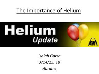 The Importance of Helium