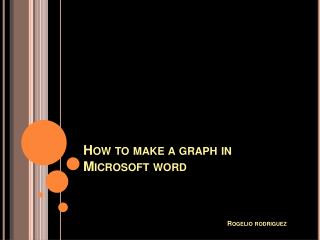 How to make a graph in Microsoft word