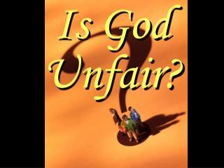 Is God Unfair