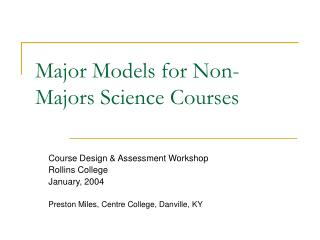 Major Models for Non-Majors Science Courses