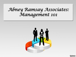 Abney Ramsay Associates: Management 101