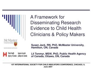 A Framework for Disseminating Research Evidence to Child Health Clinicians  Policy Makers