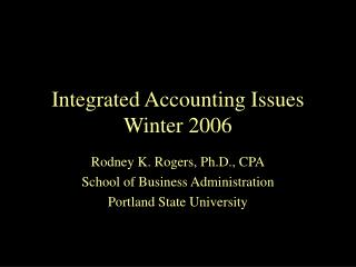 Integrated Accounting Issues Winter 2006