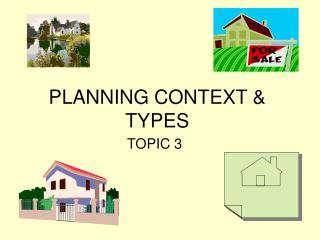 PLANNING CONTEXT  TYPES
