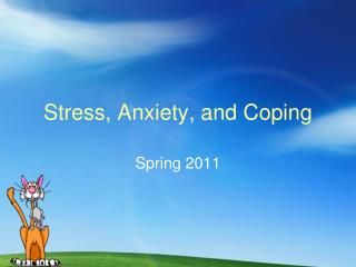 Stress, Anxiety, and Coping