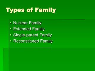 Types of Family