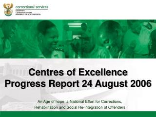 Centres of Excellence Progress Report 24 August 2006