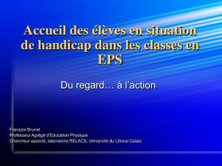 Accueil des  l ves en situation de handicap dans les classes en EPS