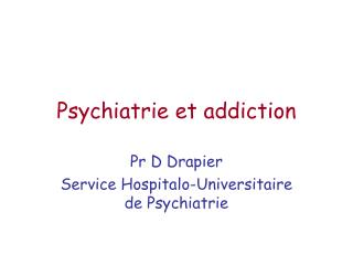 Psychiatrie et addiction