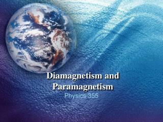 Diamagnetism and Paramagnetism
