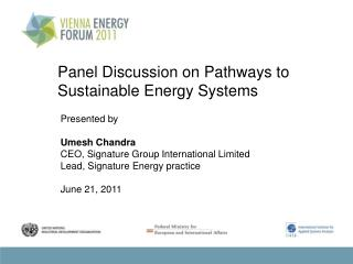 Panel Discussion on Pathways to  Sustainable Energy Systems