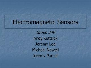 Electromagnetic Sensors
