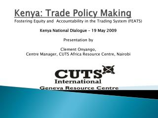 Kenya: Trade Policy Making