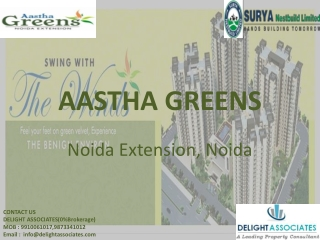 Aastha Greens Noida Extension, Noida 0%Brokerage Available 1