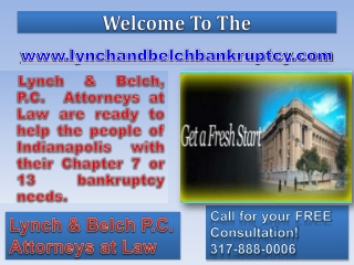 Bankruptcy Attorney Indianapolis- Foreclosure Attorney- Chapter 7 Attorney