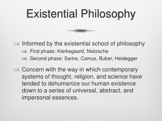 Existential Philosophy