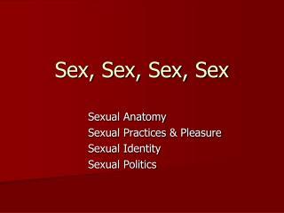 Sex, Sex, Sex, Sex