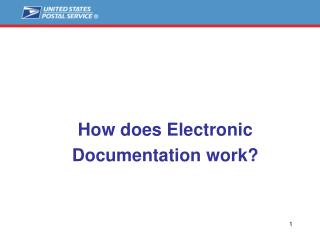 How does Electronic Documentation work