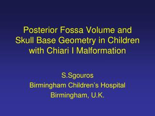 Posterior Fossa Volume and Skull Base Geometry in Children with Chiari I Malformation