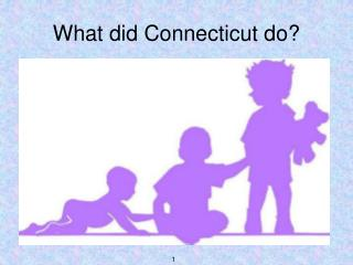 What did Connecticut do