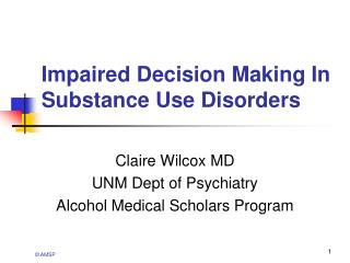 Impaired Decision Making In Substance Use Disorders