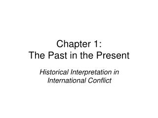 Chapter 1: The Past in the Present