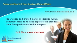 Trademark Class 16 | Paper Goods and Printed Matter